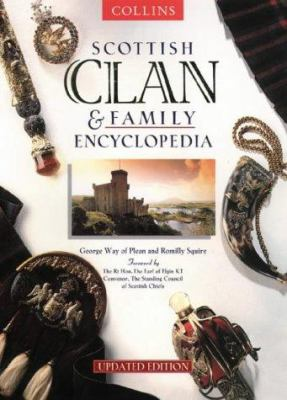 Scottish Clan & Family Encyclopedia