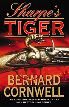 Sharpe's Tiger: Richard Sharpe and the Siege of Seringapatam, 1799