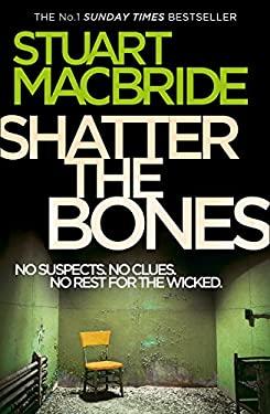 Shatter the Bones 9780007344246
