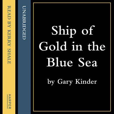 Ship of Gold in the Deep Blue Sea 9780007508396