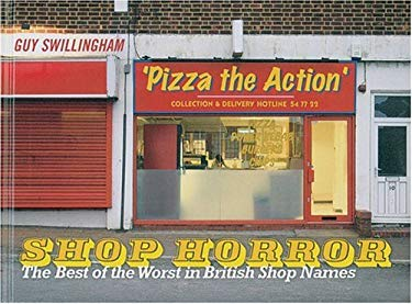Shop Horror: The Best of the Worst in British Shop Names