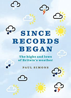 Since Records Began: The Highs and Lows of Britain's Weather