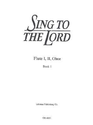 Sing to the Lord: Flute III