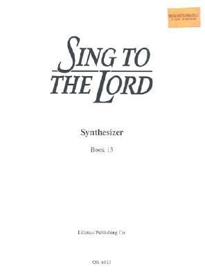 Sing to the Lord: Synthesizer