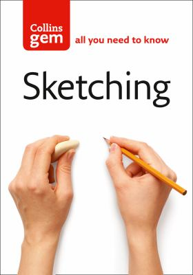 Sketching: Techniques & Tips for Successful Sketching 9780007203277