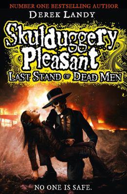 Skulduggery Pleasant : Last Stand of Dead Men