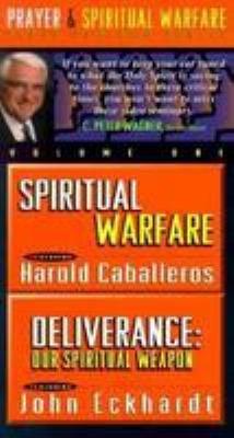 Spiritual Warfare/Deliverance: Our Spiritual Weapon