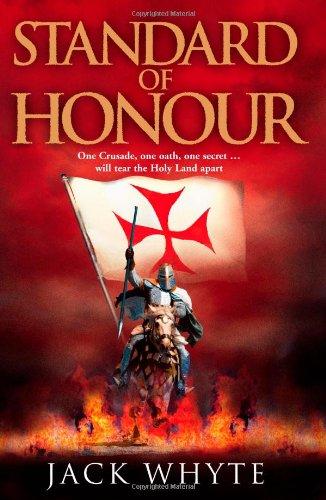 Standard of Honour. Jack Whyte