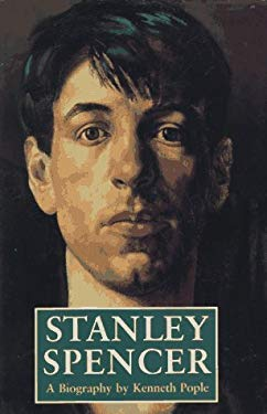 Stanley Spencer: A Biography