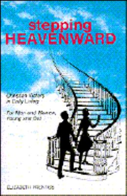Stepping Heavenward: