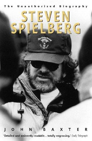 Steven Spielberg: The Unauthorised Biography