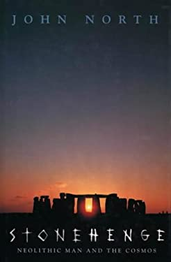 Stonehenge: Neolithic Man and the Cosmos