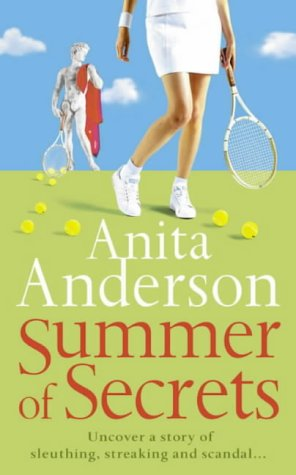 Summer of Secrets: Uncover a Story of Sluething, Streaking, and Scandal