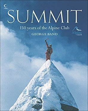 Summit: 150 Years of the Alpine Club 9780007203642