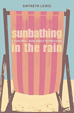 Sunbathing in the Rain