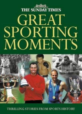 Sunday Times Great Sporting Moments