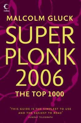 Superplonk 2006: The Top 1,000 Wines