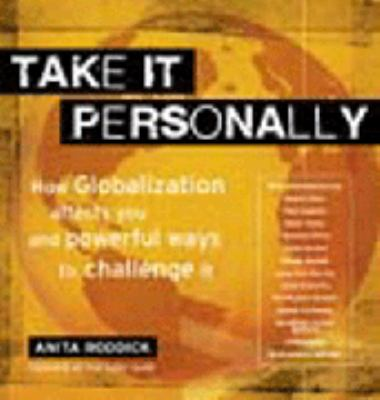 Take It Personally: How to Make Conscious Choices to Change the World