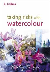 Taking Risks with Watercolour 106944