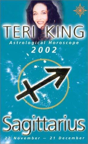Teri King Astrological Horoscopes 2002: Sagittarius