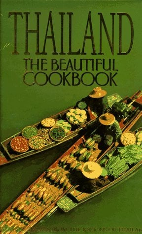 Thailand: The Beautiful Cookbook