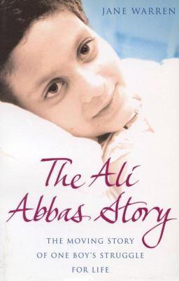 The Ali Abbas Story