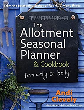 The Allotment Book Seasonal Planner & Cookbook