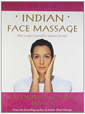The Art of Indian Face Massage