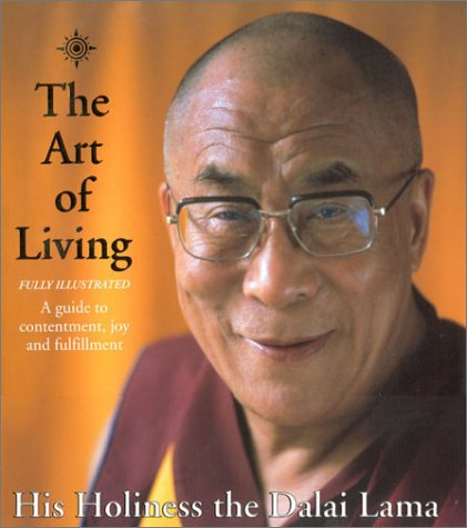 The Art of Living: A Guide to Contentment, Joy, and Fulfillment