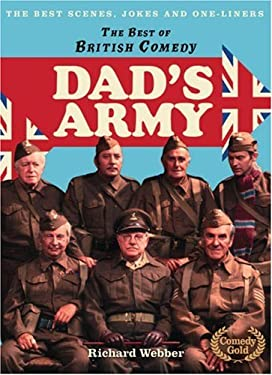 The Best of British Comedy: Dad's Army: The Best Jokes, Gags and Scenes from a True British Comedy Classic
