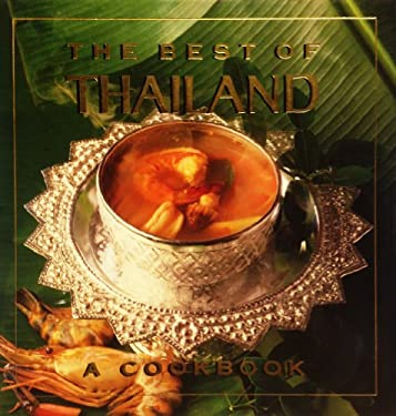 The Best of Thailand: A Cookbook