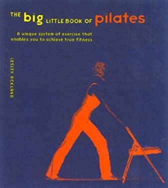 The Big Little Book of Pilates