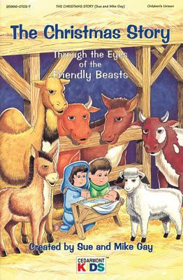 The Christmas Story: Through the Eyes of the Friendly Beasts