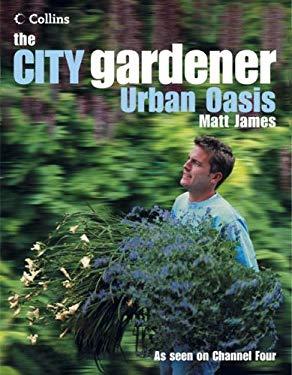 The City Gardener: Urban Oasis
