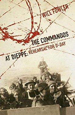 The Commandos at Dieppe