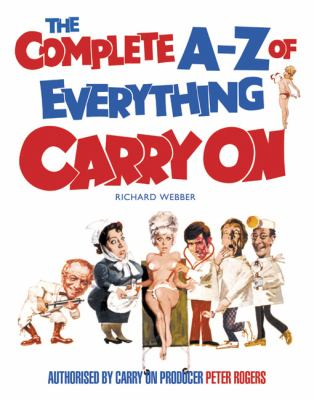 The Complete A-Z of Everything Carry on