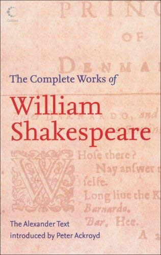 The Complete Works of William Shakespeare: The Alexander Text 9780007208319