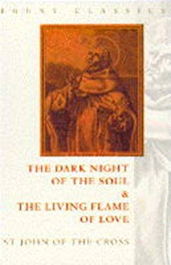 The Dark Night of the Soul and the Living Flame of Love
