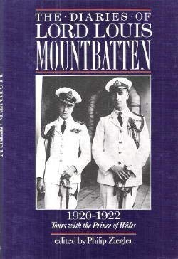 The Diaries of Lord Louis Mountbatten, 1920-1922