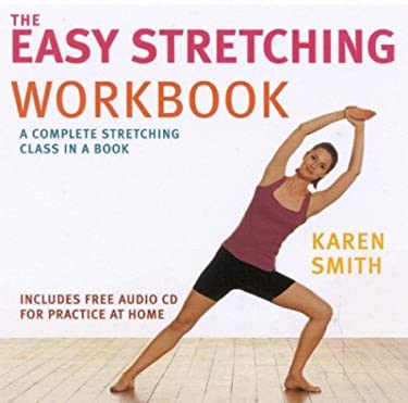 The Easy Stretching Workbook [With CD]