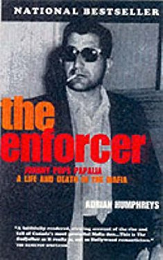 """The Enforcer: Johnny """"Pops"""" Papalia"""