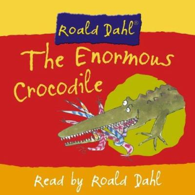 The Enormous Crocodile 9780007158959
