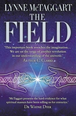 Field: The Quest for the Secret Force of the Universe 9780007145102