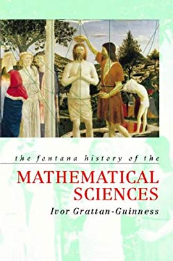 The Fontana History of the Mathematical Sciences: The Rainbow of Mathematics