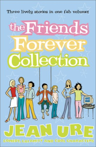 The Friends Forever Collection: Secret Meeting/Is Anybody There?/Sugar and Spice