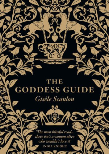 The Goddess Guide: From the Practical to the Frivolous, the Fun to the Profound, the Stylish to the Surprising - Sprinkle a Little Goddes