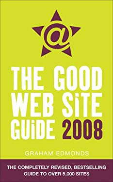 The Good Web Site Guide 2008 9780007225163