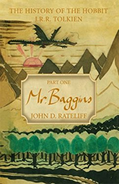 THE HISTORY OF THE HOBBIT. Part One: Mr. Baggins