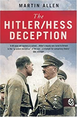 The Hitler/Hess Deception