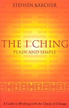 The I Ching Plain and Simple